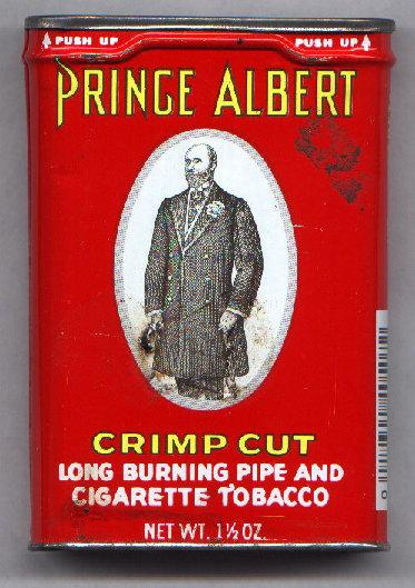 Prince Albert In A Can Joke
